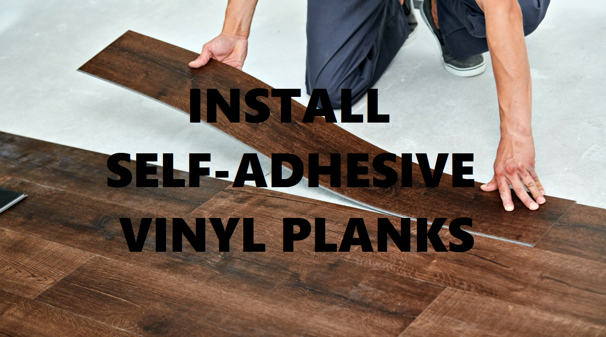 pply (Install) Self Adhesive Vinyl Floor Tiles (Peel & Stick PVC Tiles).png